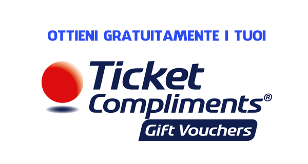 ottenere ticket compliments